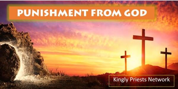 punishment-from-godPUNISHMENT FROM GOD