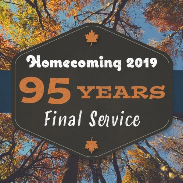 Final Service - Homecoming 2019
