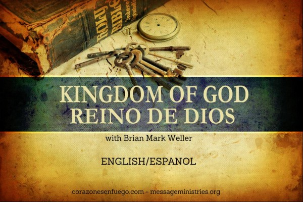 Kingdom of God/Reino de Dios #1
