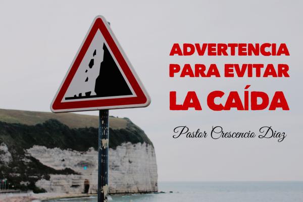 ADVERTENCIAS PARA EVITAR LA CAIDA