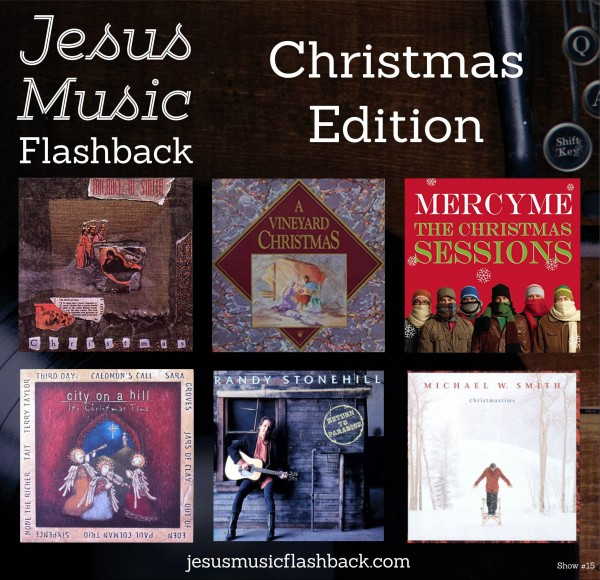 #15 Jesus Music Flashback - Christmas Show