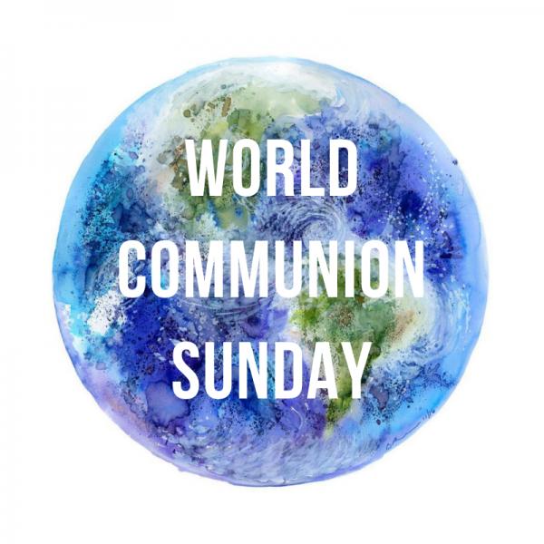 world-communion-sunday-building-something-betterWorld Communion Sunday: Building Something Better