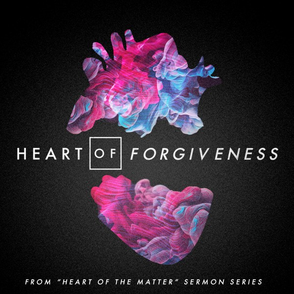 heart-of-forgivenessHeart of Forgiveness