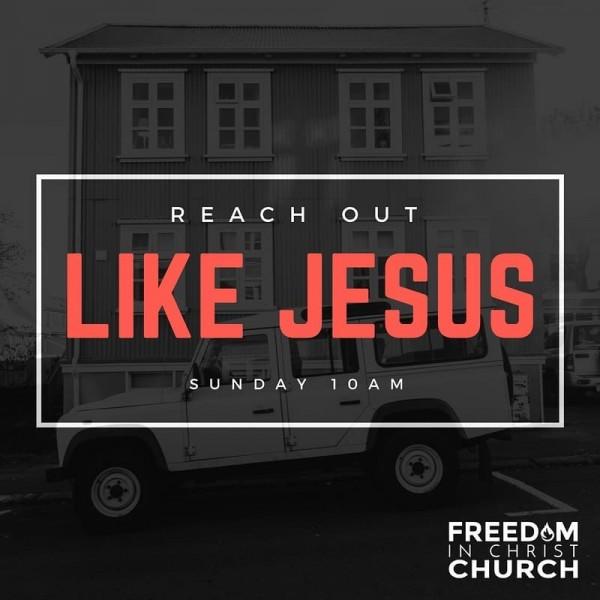 Reach Out Like Jesus