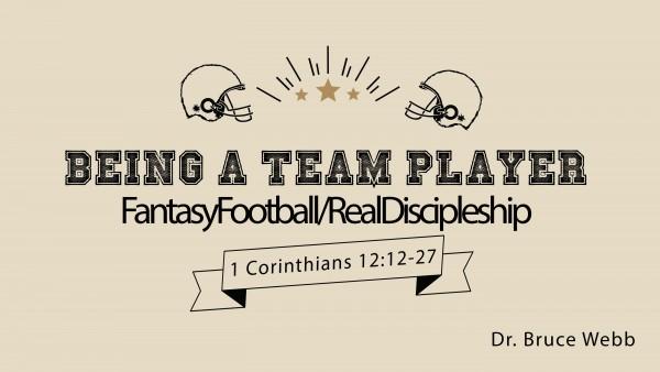 Being A Team Player | FantasyFootball/RealDiscipleship