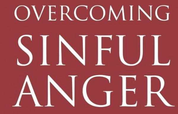 overcoming-sinful-angerOvercoming sinful anger