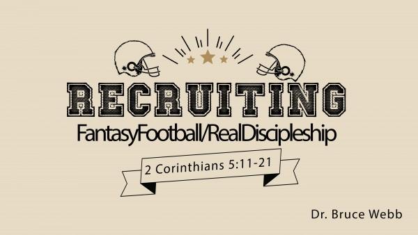 recruiting-fantasyfootballrealdiscipleshipRecruiting | FantasyFootball/RealDiscipleship
