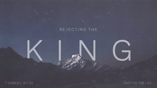 rejecting-the-kingRejecting the King