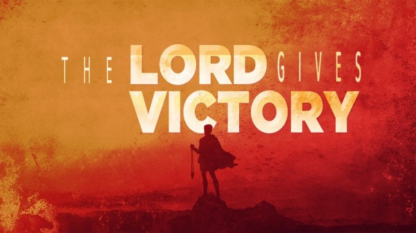 The Lord Gives Me the Victory