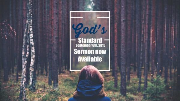 gods-standard-sep-6th-2015God's Standard- Sep 6th, 2015