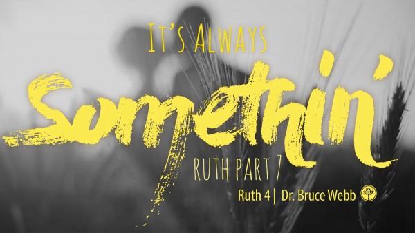 It's Always Somethin'!