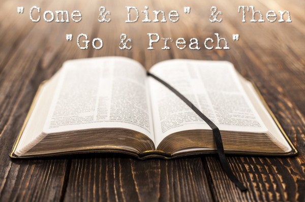 come-and-dine-and-then-go-and-preach