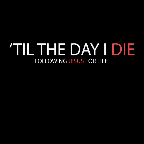 sg-till-the-day-i-die-pursued-by-jesusSG  Till The Day I Die     Pursued by Jesus