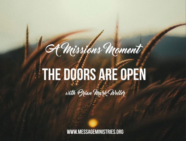 7-a-missions-moment-the-doors-are-open#7 A Missions Moment - The Doors are Open