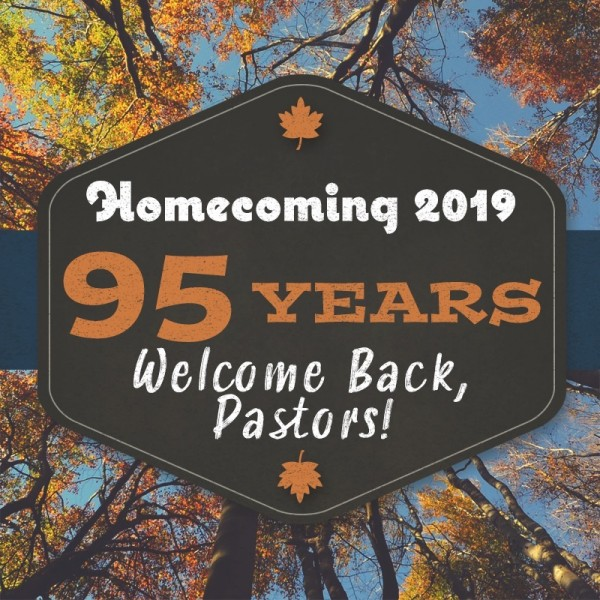Welcome Back, Pastors - Homecoming 2019