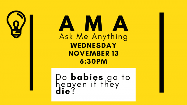ask-me-anything-do-babies-go-to-heaven-if-they-dieAsk Me Anything - Do Babies Go To Heaven If They Die?