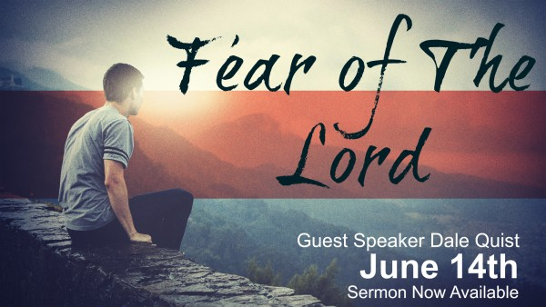 fear-of-the-lord-june-14th-2015-1Fear of the Lord -June 14th , 2015