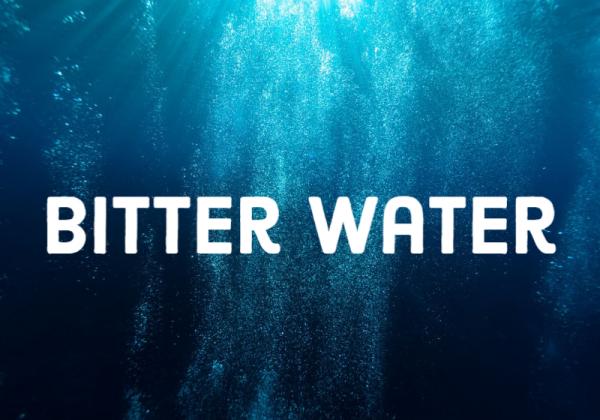 bitter-waterBitter Water