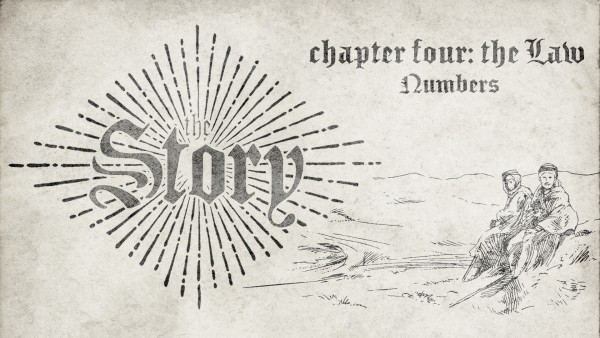 the-story-chapter-four-the-law-numbers-pt-1| The Story | Chapter Four: The Law (Numbers Pt. 1)
