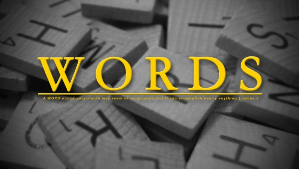 Words Part 2 - The Impact of Words