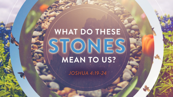 What Do These Stones Mean to Us