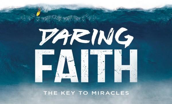 Daring Faith Part 7