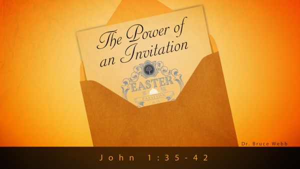 the-power-of-an-invitationThe Power Of An Invitation