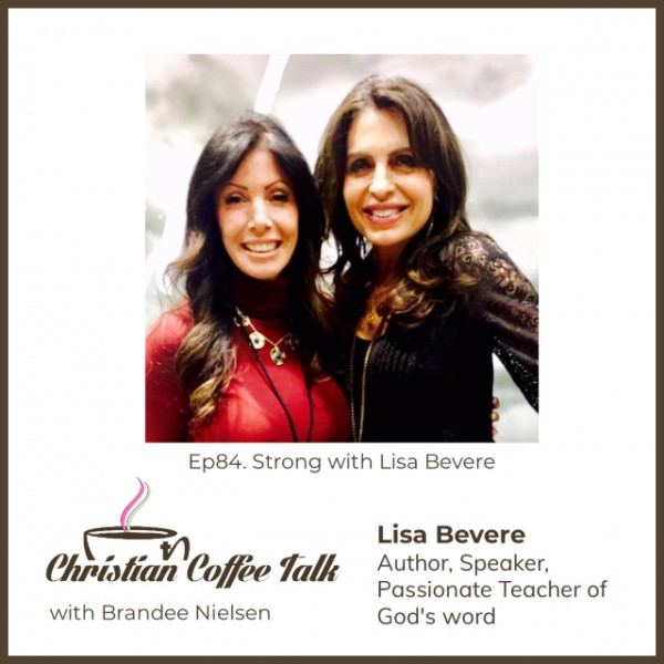 Ep84. Strong with Lisa Bevere