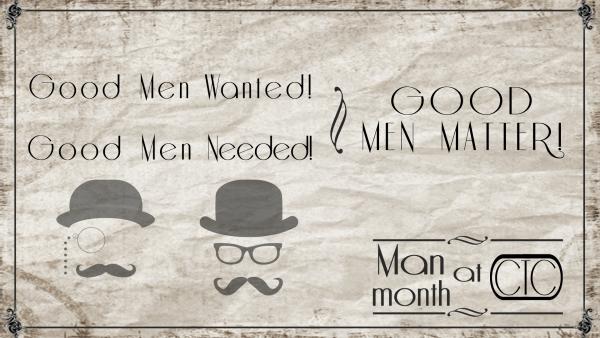 Good Men Wanted, Good Men Needed, Good Men Matter! (Pastor Kenny Smith)