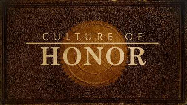 Culture of Honor - part 3