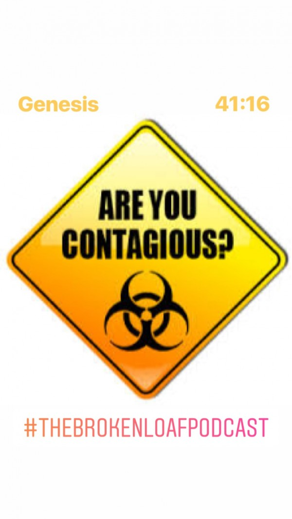 #30 Are You Contagious, Genesis 41.16,