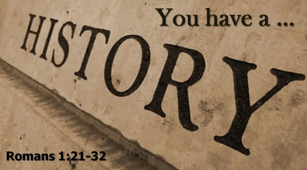 You Have a History