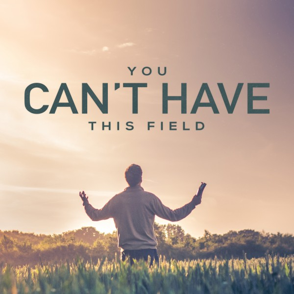 you-cant-have-this-fieldYou Can't Have This Field