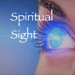 spiritual-sightSpiritual Sight