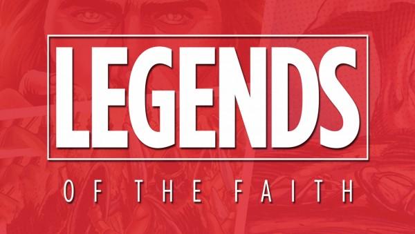 Legends of Faith - Part 3 - second service