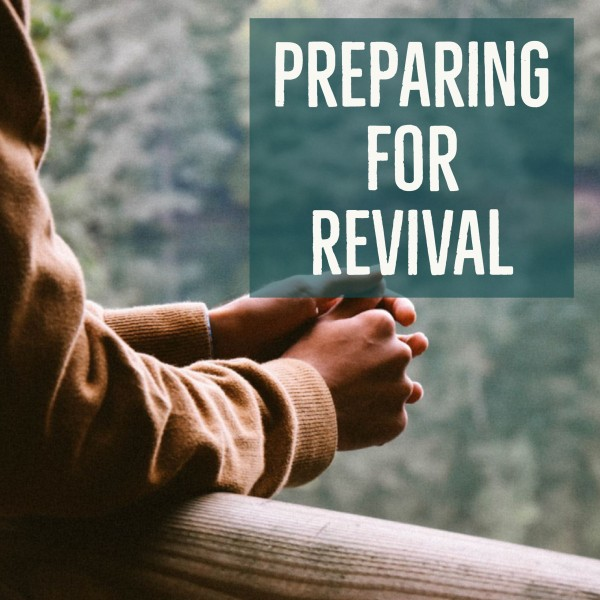 Ep. 54: Preparing for Revival