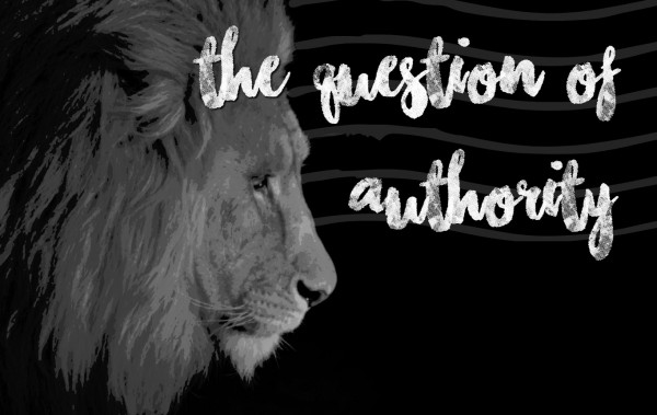 The Question of Authority - Nov 6th, 2016