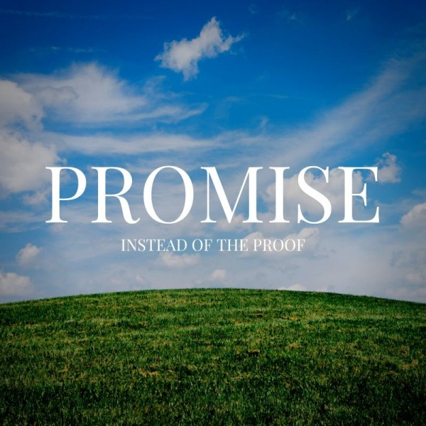 promise-instead-of-the-proof-november-10th-2019