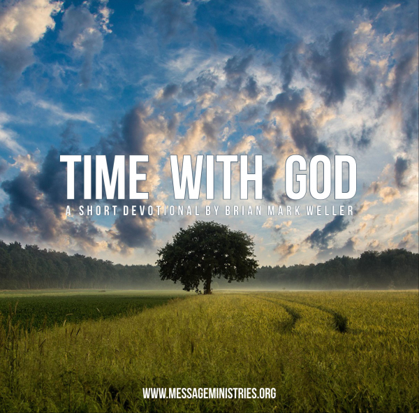 TIME WITH GOD - A Short Devotional