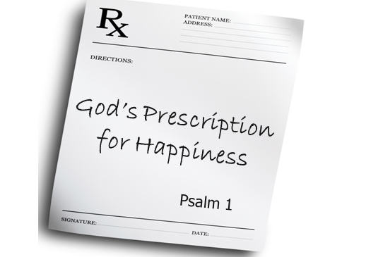 God's Prescription for Happiness