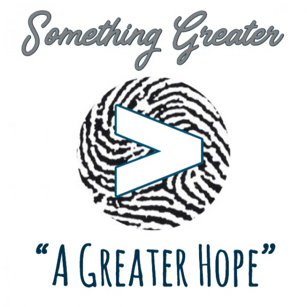 a-greater-hopeA Greater Hope