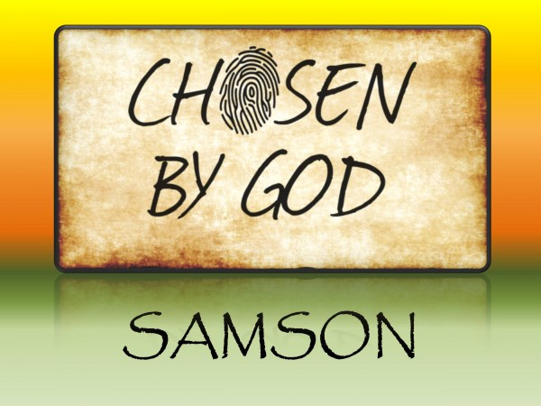 chosen-by-god-samsonChosen by God - Samson