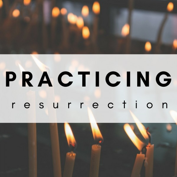 Church is the Place Resurrection is Practiced - Dan Turis