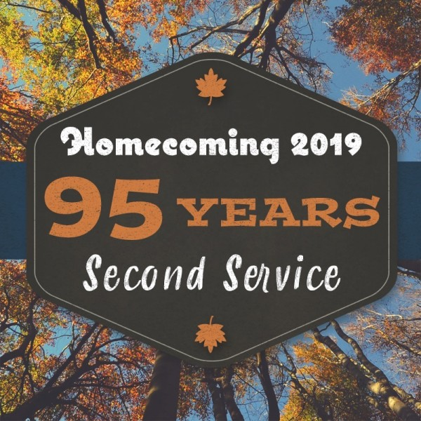 Second Service - Homecoming 2019