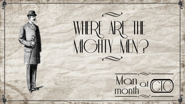 where-are-the-mighty-men-care-pastor-josh-andrewsWhere Are The Mighty Men? (Care Pastor Josh Andrews)