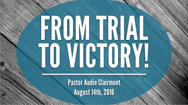 from-trial-to-victoryFrom Trial to Victory!