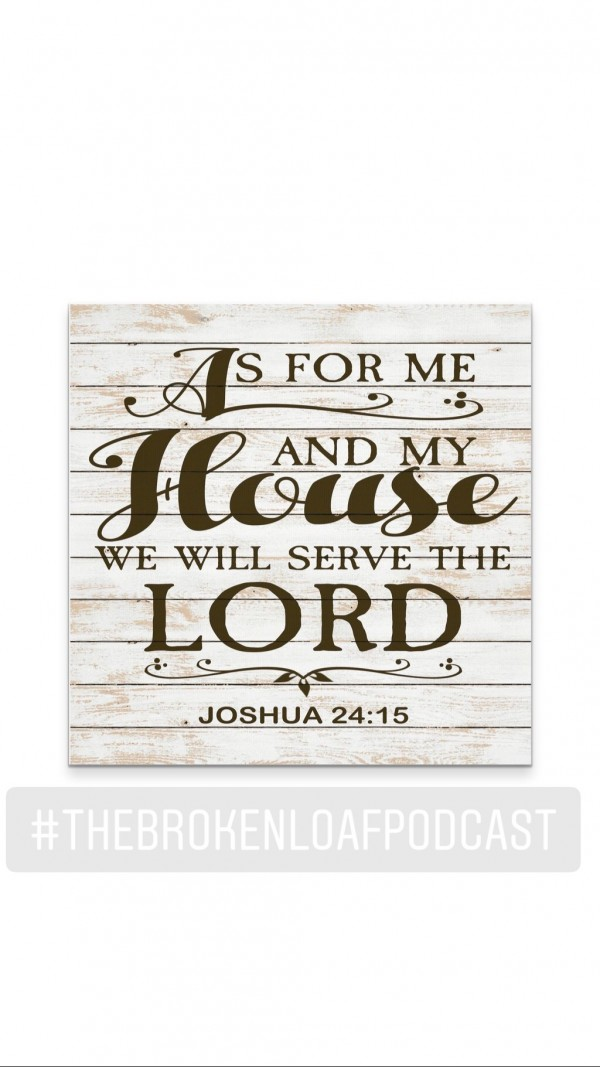 #83 As for me and my house, Joshua 24.15