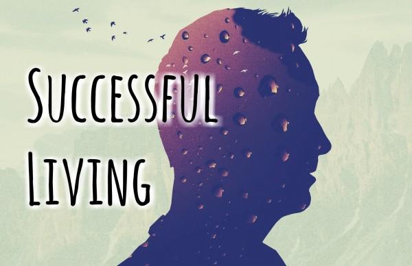 Successful Living - Feb 19th, 2017