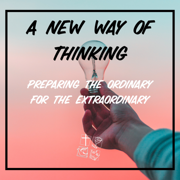 A New Way Of Thinking 03-08-2020