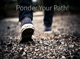ponder-the-path-of-your-feet